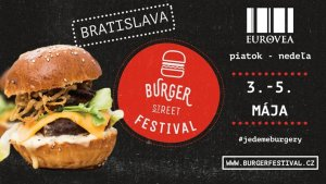 Burger Street Festival Bratislava @ Eurovea