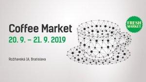 Coffee Market 6 - farmársky trh s vôňou kávy